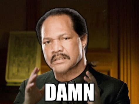 Ron Simmons Damn Meme - simmons damn meme 100 images j j simmons adviceanimals