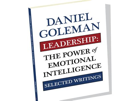 emotions emotional intelligence the power of silence books leadership the power of emotional intelligence by daniel