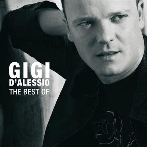 download mp3 gigi d alessio best of gigi d alessio mp3 buy full tracklist