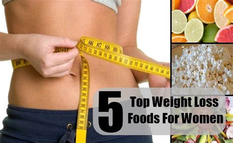 5 weight loss foods top 5 weight loss foods for how to lose weight