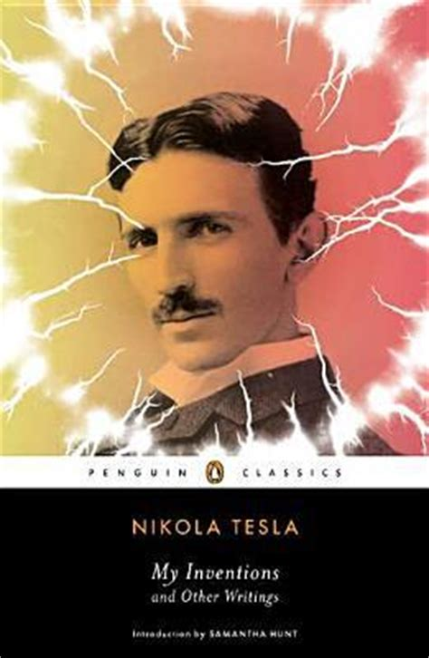 Tesla Reading My Inventions And Other Writings By Nikola Tesla Reviews