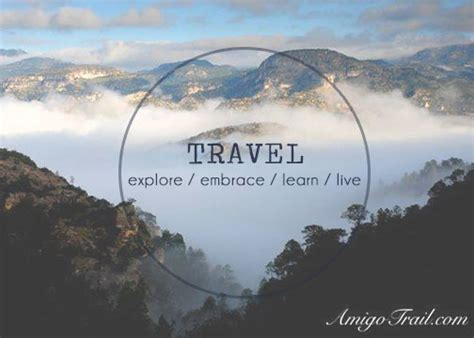 Adventure And Explore new adventure quotes and sayings quotesgram