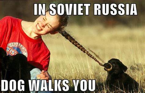 In Russia Memes - in soviet russia quotes quotesgram