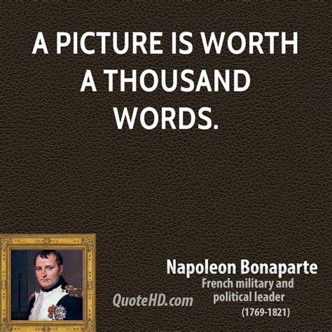 A Painting Is Worth A Thousand Words by Napoleon Bonaparte Quotes Quotehd