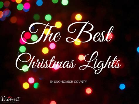 places to see christmas lights best places to see christmas lights in snohomish county wa