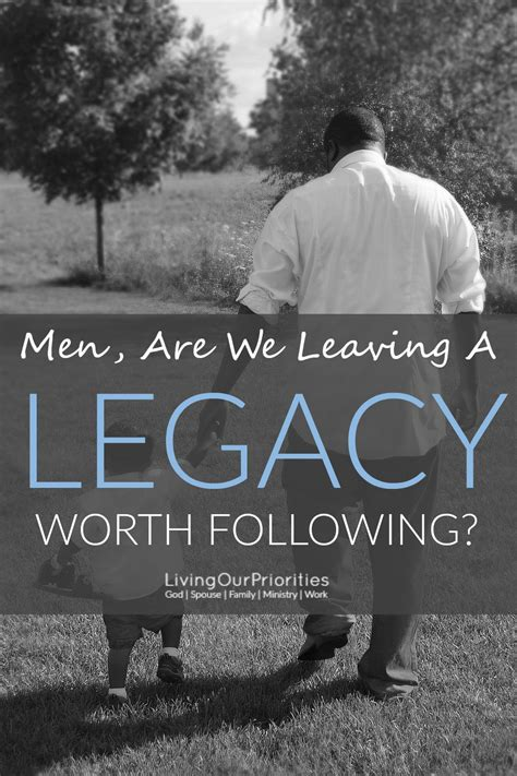 a legacy worth recalling what will you leave books are we leaving a legacy worth following