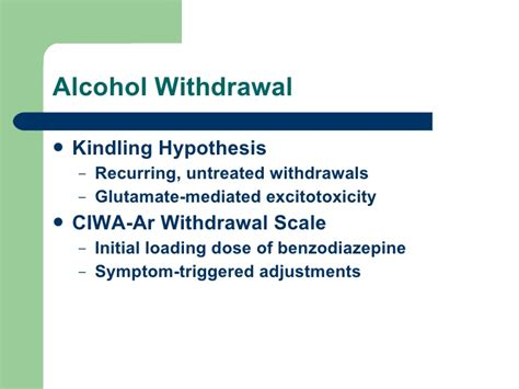 Kindling Detox by Medication Assisted Recovery For Alcoholism 2008