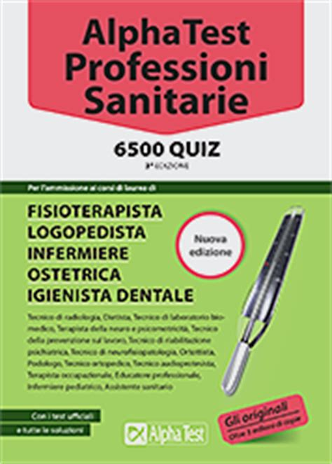 test ingresso dietistica alpha test professioni sanitarie 6500 quiz lauree