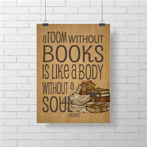 Books Like Room by Reading Book Library Print A Room Without Books Is Like A