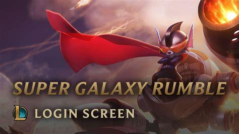 super galaxy rumble hd wallpaper super galaxy rumble login screen league of legends