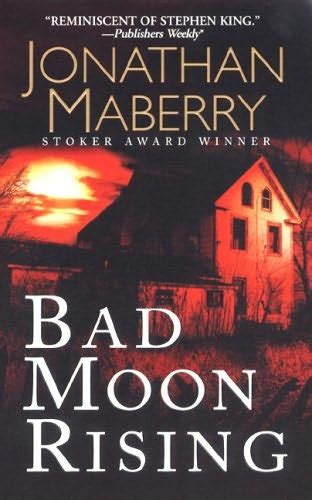 moon rising books bad moon rising pine trilogy book 3 by jonathan