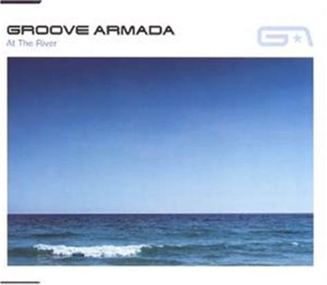 groove armada at the river groove armada at the river single cd