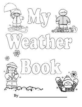 My Weather Book- Kindergarten and First Grade Aligns with
