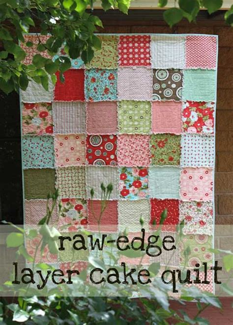 tutorial quilting sewing raw edge layer cake quilt free quilting tutorial love
