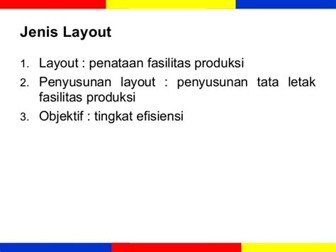 layout fasilitas manajemen operasional ekma 4215 manajemen operasi modul 3 desain proses dan