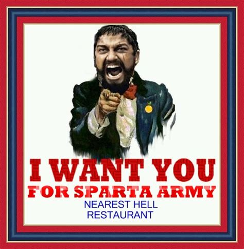 Leonidas Meme - leonidas wants you i want you know your meme