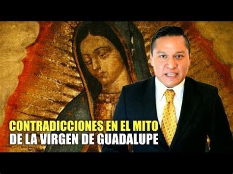 el mito de ssifo 8420609277 contradicciones en el mito de la virgen de guadalupe youtube