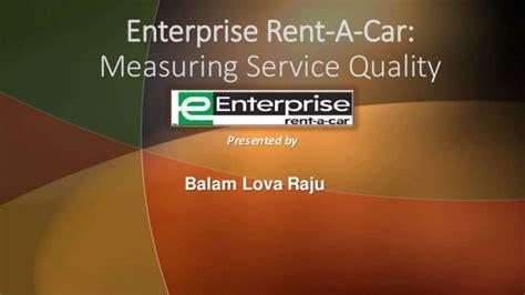 Enterprise Rent A Car Help Desk by Enterprise Rent A Car Measuring Service Quality