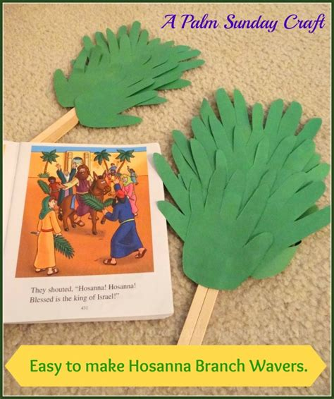 bible crafts for to make easy to make hosanna branch wavers a palm sunday craft