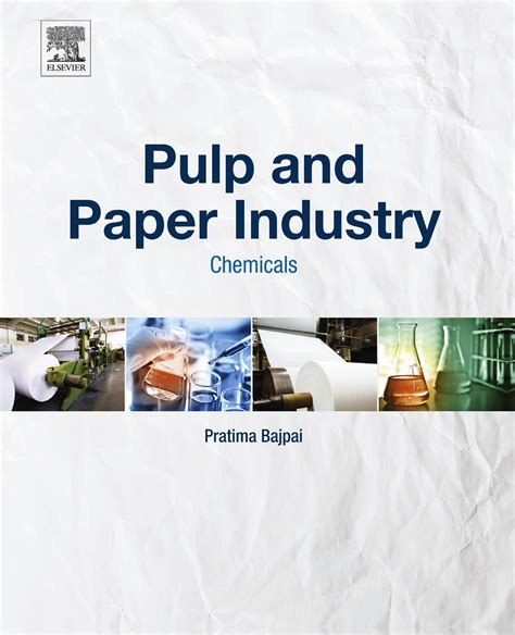 Pulp And Paper - a growing market driven by emerging countries paper