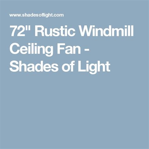72 rustic windmill ceiling fan ceiling fans shades and ceilings on pinterest