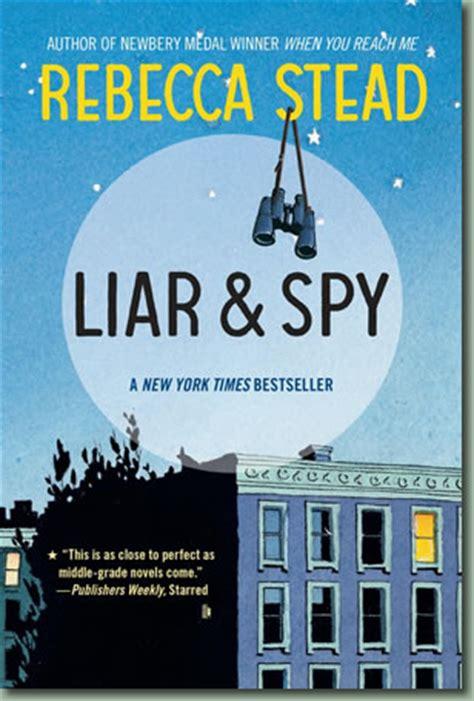liar and spy by rebecca stead paperback barnes noble 174 rebecca stead books