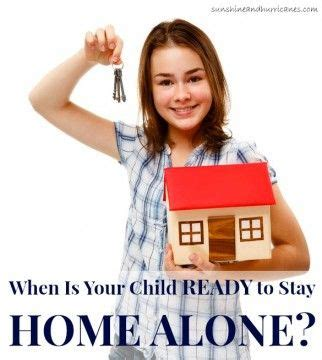 when is your child ready to stay home alone home alone