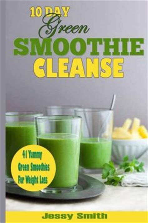 Green Smoothie Detox Weight Loss Results by Jj Smith 10 Day Green Smoothie Cleanse Day Results Lose