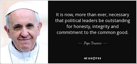pope francis quote it is now more than necessary