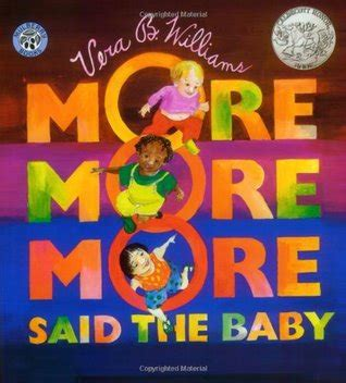 libro more more more said more more more said the baby by vera b williams reviews discussion bookclubs lists