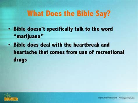 biblical view of marijuana ed newton slu think bigger