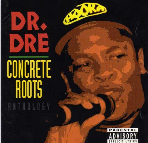 Detox Album Cancelled by Dr Dre Concrete Roots Album