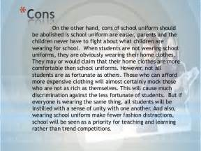 Pros And Cons Of Wearing School Uniforms Essay by School Uniforms Should Be Abolished