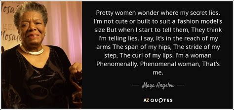 maya angelou quote pretty women    secret