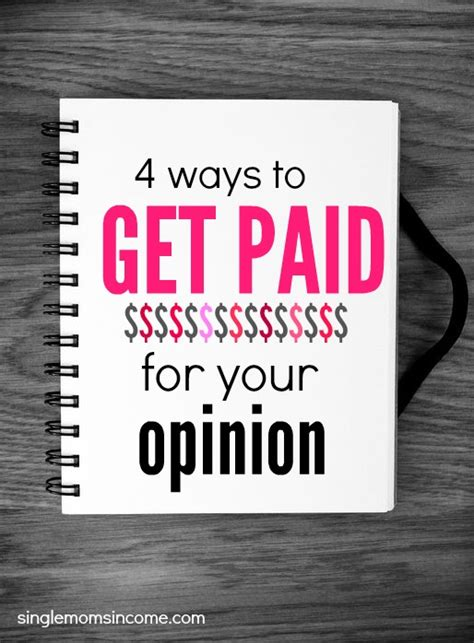 how to earn money by giving your opinion single moms income - Paid For Your Opinion