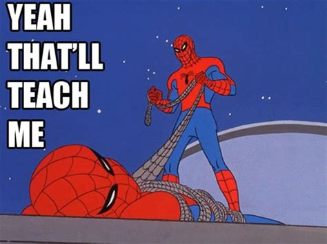60 Spiderman Memes - best of the 60s spiderman meme damn cool pictures