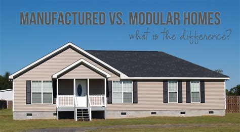 Modular And Manufactured Homes | manufactured vs modular homes what is the difference