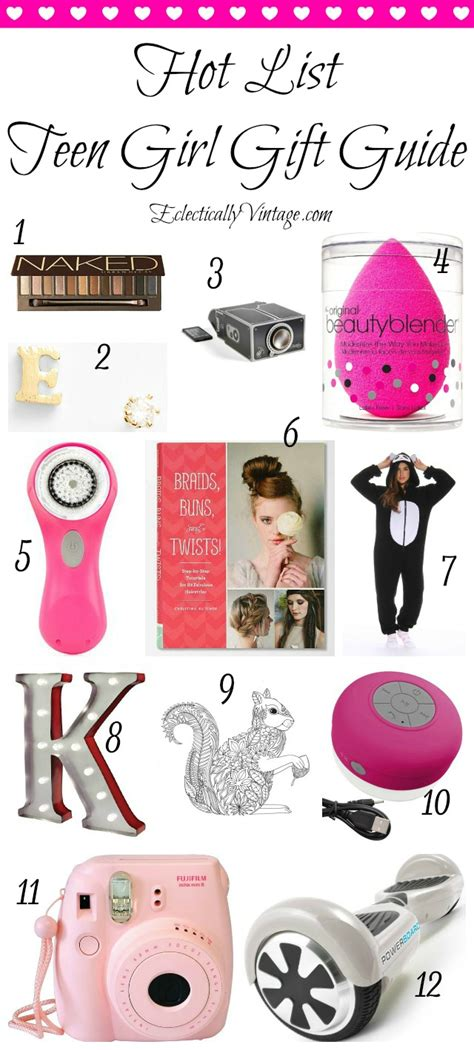 hot list teenage girl gift guide teenage girl gifts