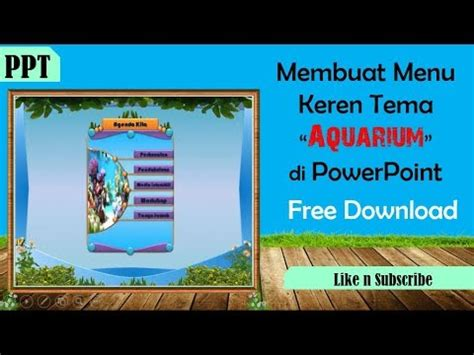tutorial membuat game powerpoint tutorial membuat menu menarik tema quot aquarium quot di