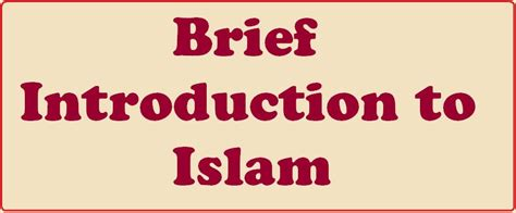 brief introduction of quran a brief introduction to islam 171 the quran enlighten yourself