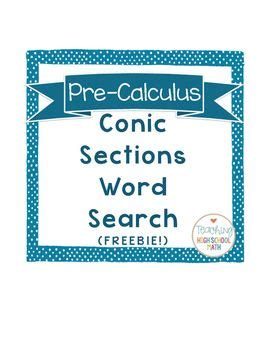 precalculus conic sections 25 best ideas about conic section on pinterest calculus