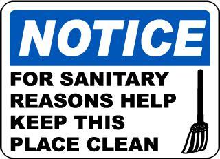 housekeeping signs, keep area clean signs, keep clean signs