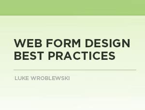 form design best practices lukew presentations on digital product strategy design