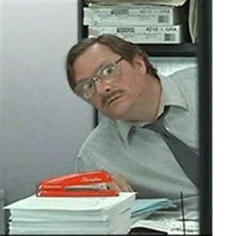office space quotes stapler quotesgram