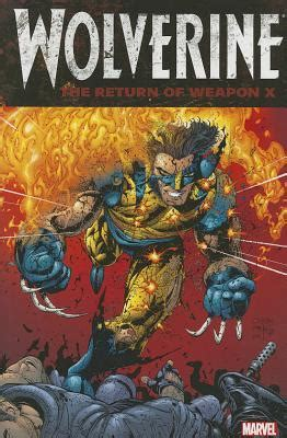 Wolverine Volume 2 Killable Marvel Graphic Novel Ebooke Book wolverine the return of weapon x by frank tieri reviews