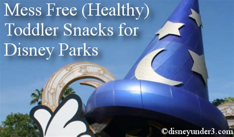 disney under 3 8 mess free (healthy) toddler snacks for