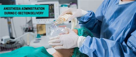 anesthesia during c section cesarean section preparation anaesthesia and surgery