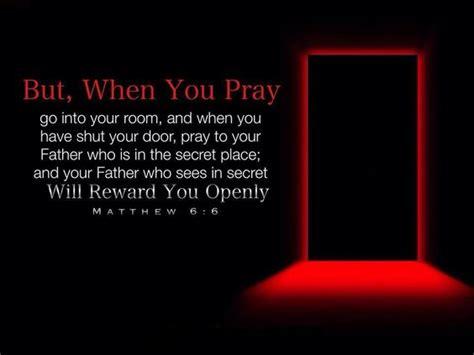 matthew 6 6 but when you pray go away by yourself shut