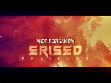 Not Forsaken erised not forsaken
