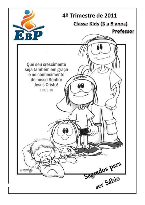 ebd 4 trimestre 2011 classe kids segredos para ser ebd 4 186 trimestre 2011 classe kids segredos para ser s 225 bio